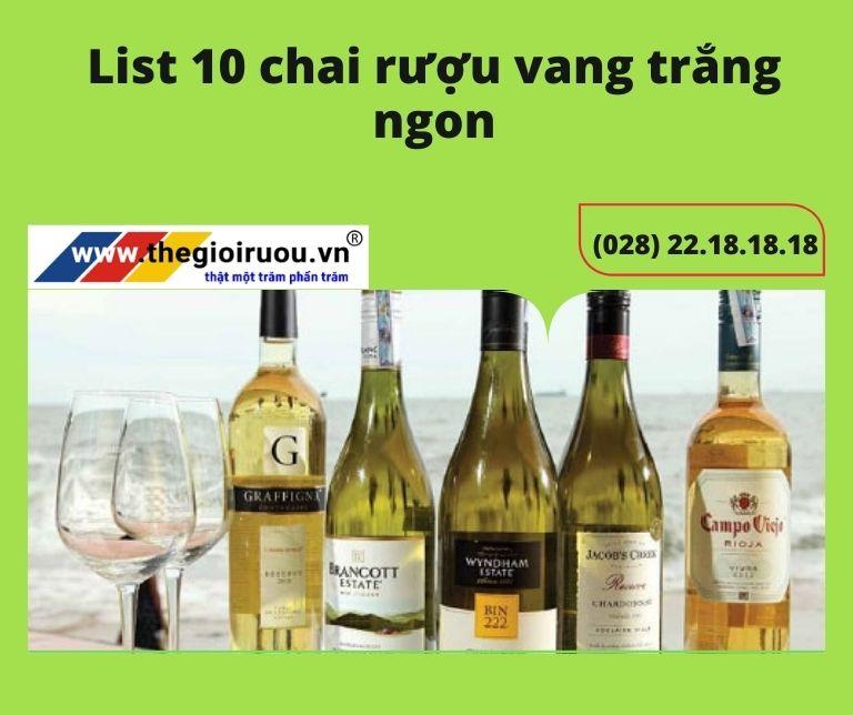 Rượu Vang Trắng: List 10 chai rượu vang trắng ngon