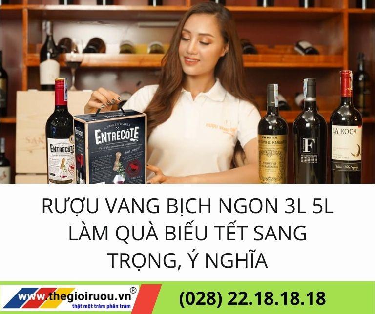 Rượu vang bịch ngon 3L 5L làm quà biếu tết sang trọng, ý nghĩa