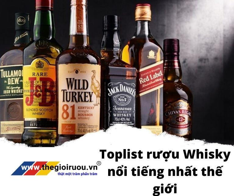 Toplist rượu Whisky nổi tiếng nhất thế giới