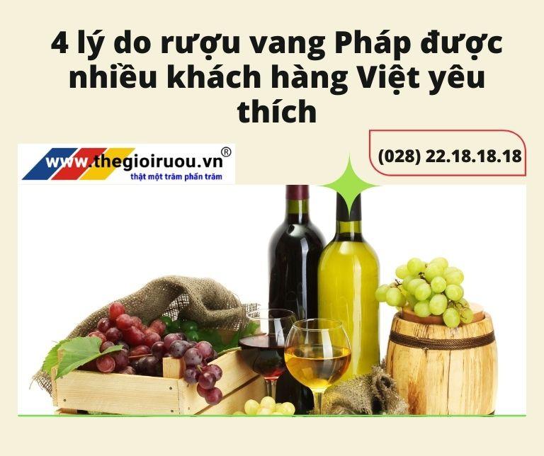 4 lý do rượu vang Pháp được nhiều khách hàng Việt yêu thích