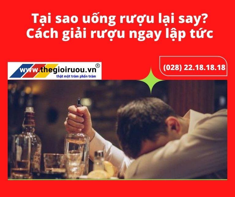 Tại sao uống rượu lại say? Cách giải rượu ngay lập tức thế nào?