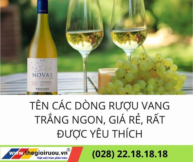 Các dòng rượu vắng trắng ngon giá rẻ mà bạn nên biết